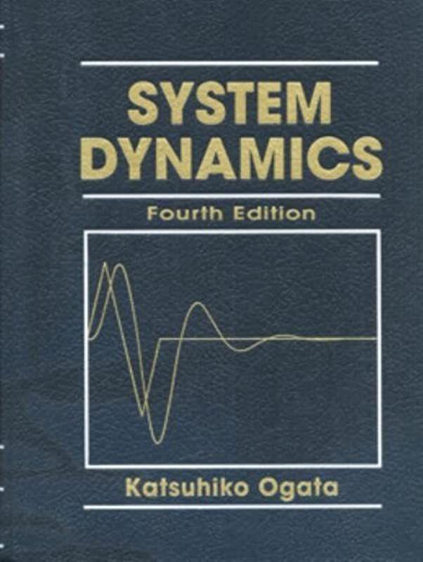 Ebook System Dynamics 4th Edition By System Dynamics 4th Edition