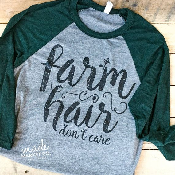 Farm Hair Dont Care Tee   Graphic Tees, Ladies Tshirt , Country Farm Shirt, Raglan T-Shirts, Womens Tee, Cute Rural Life, Farmers Wife  -ALL IMAGES ARE PROPERTY OF MADE MARKET CO-  ---------------------------------------------------------------------- TEE DETAILS ----------------------------------------------------------------------  Grey & Emerald Green Raglan Comfortable, Unisex Fit Loose and flowy Durable & High Quality! Feel free to contact us for approximate measurements Screenpr...