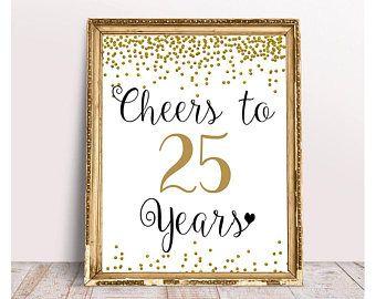 Cheers To 25 Years 25th Birthday Sign 25th Anniversary
