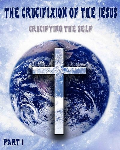 What is the Universal Symbolism within the relationship between Jesus, God and the Crucifixion?     Who/what does Jesus represent?     Who/what doe...    http://eqafe.com/p/the-crucifixion-of-the-jesus-crucifying-the-self-part-1