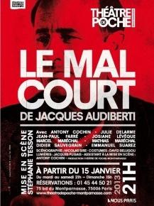 Le mal court -  Theatre de Poche - Montparnasse::