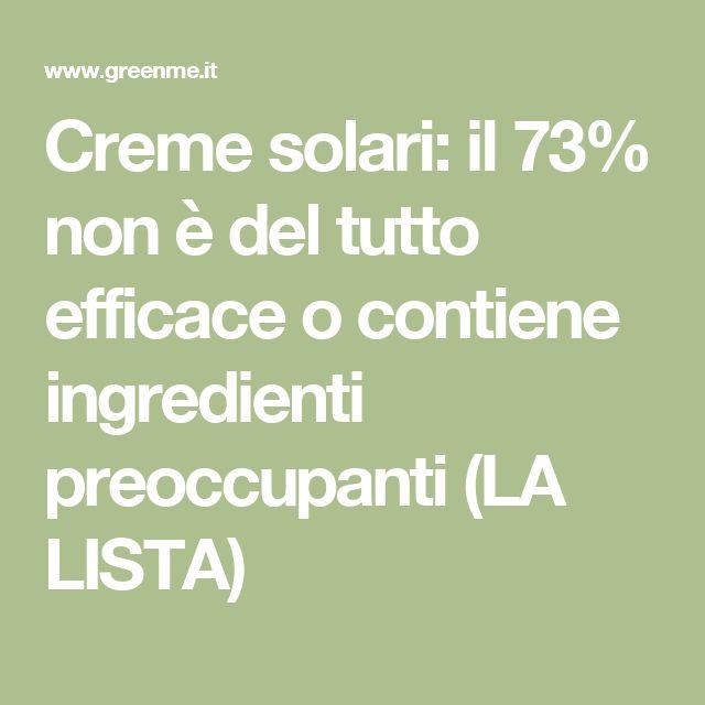 Creme solari: il 73% non è del tutto efficace o contiene ingredienti preoccupanti (LA LISTA)