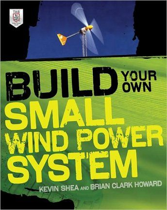 home-built an electricity producing Wind turbine