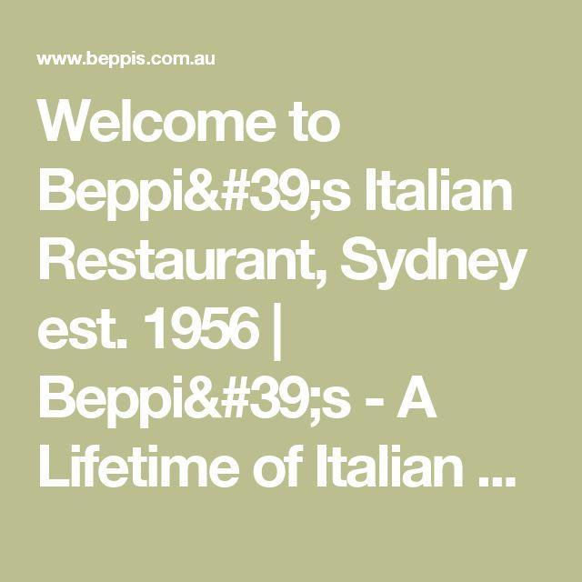 Welcome to Beppi's Italian Restaurant, Sydney est. 1956 | Beppi's - A Lifetime of Italian Food
