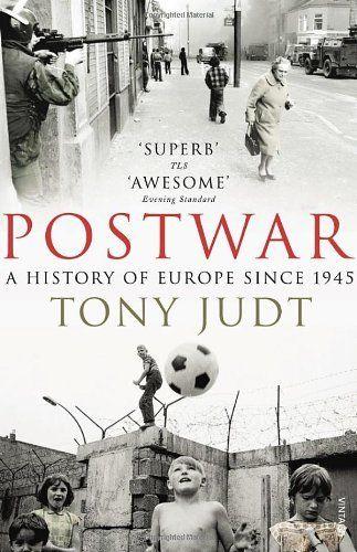 Postwar: A History of Europe Since 1945, http://www.amazon.co.uk/dp/009954203X/ref=cm_sw_r_pi_awdl_XHYntb1SW37V1
