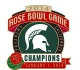 2014 Rose Bowl Game champion pin for Michigan State.