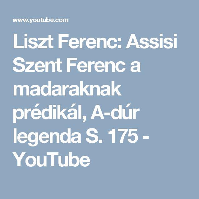 7.Liszt Ferenc: Assisi Szent Ferenc a madaraknak prédikál, A-dúr legenda S. 175 - YouTube. Írd le mi jut eszedbe a dalt hallgatva, mit árul el számodra a dal.