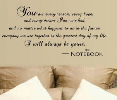AwThe Notebooks Quotes, Sweets Quotes, Wedding Vows, Wall Quotes, Master Bedrooms, Thenotebook, Nicholas Sparkly, Love Quotes, Bedrooms Wall