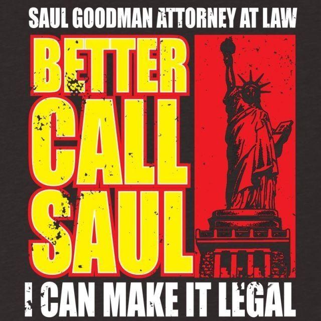 Better Call Saul.   Breaking Bad.