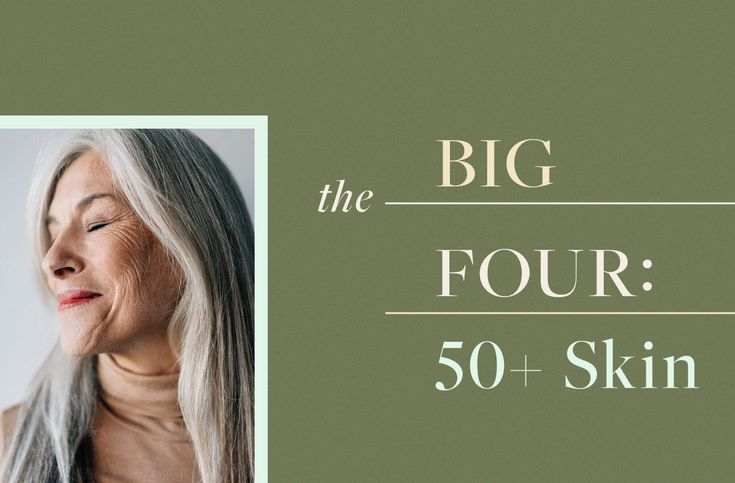Over-50 skin care: The 'big four' ingredients for your routine | Well+Good