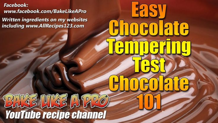Chocolate Tempering Test   Chocolate 101 by BakeLikeAPro