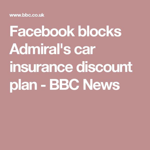 Facebook blocks Admiral's car insurance discount plan - BBC News