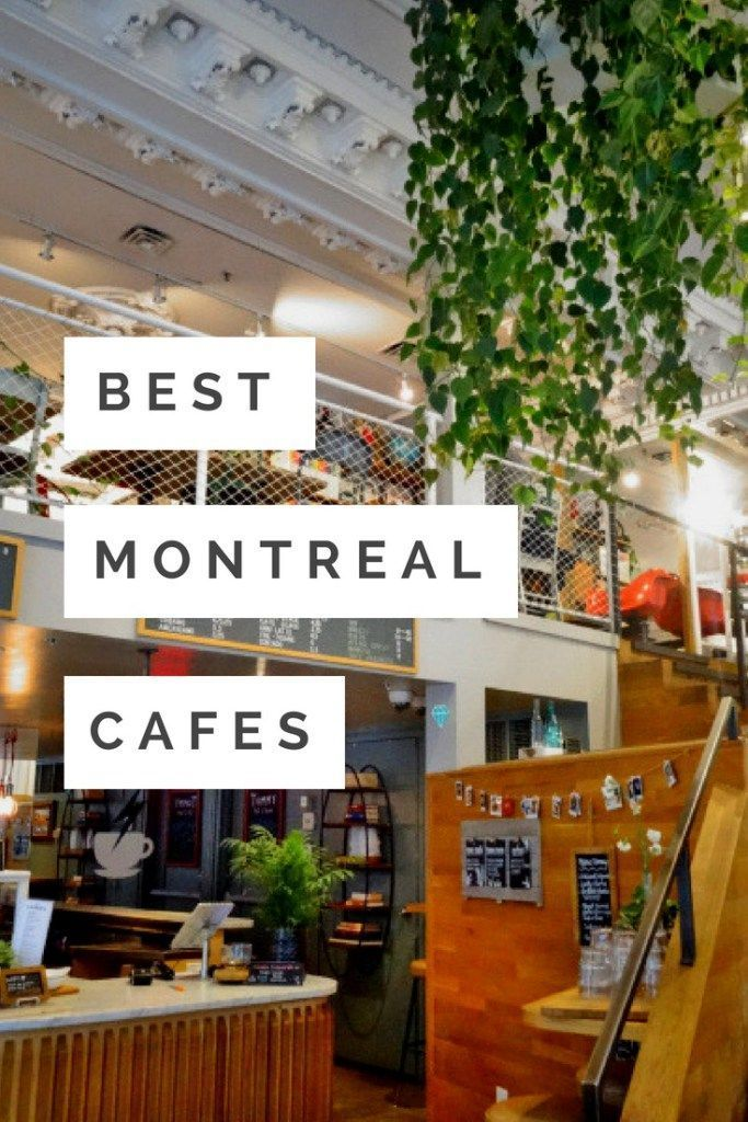 Order Up Best Montreal Cafes The World As I See It Canada Travel Montreal Travel Montreal