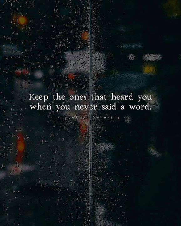 Keep the ones that heard you..