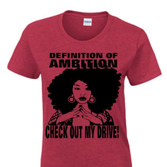 Ambition Afro tshirt  Natural Tshirt by NewTribeNewTradition