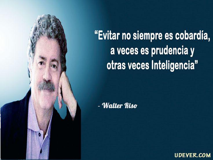 Frase de Evitar: Evitar no siempre es cobardía, a veces es prudencia y otras veces Inteligencia
