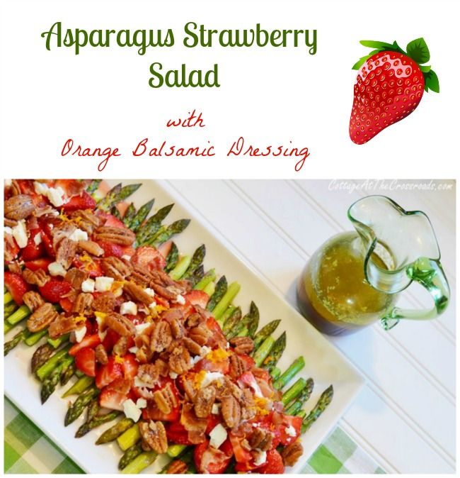 Asparagus Strawberry Salad with Orange Balsamic Dressing Asperge en aardbeien salade met sinaasappel-balsamico dressing, het voorjaar op je bord!