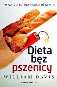 Dieta bez pszenicy - Davis William za 31,49 zł | Książki empik.com