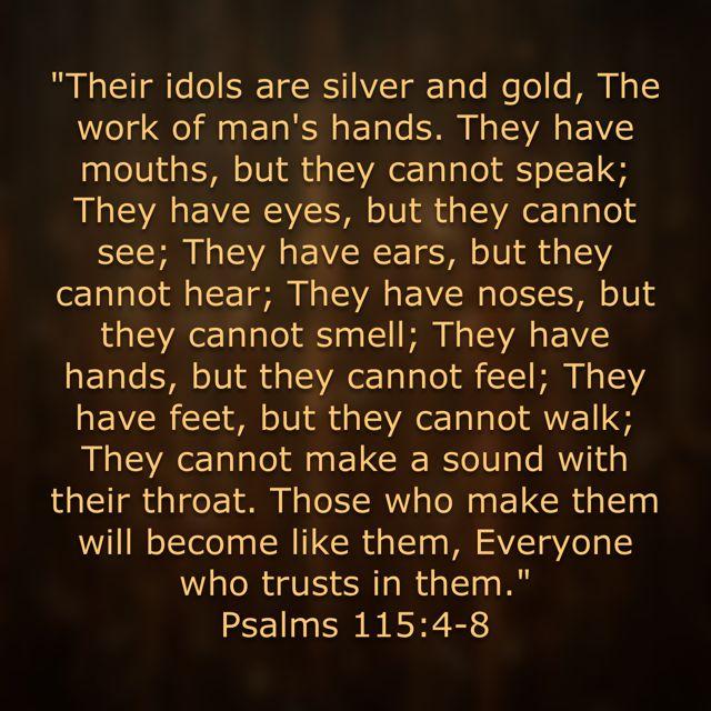 Psalm 115:4-8