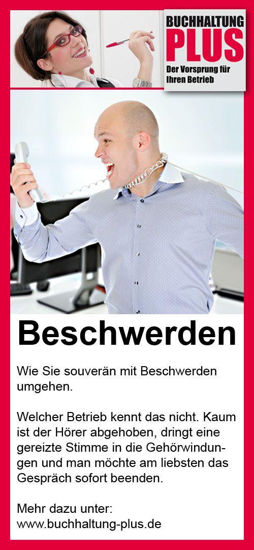 Souverän mit Beschwerden umgehen - Welcher Betrieb kennt das nicht. Kaum ist der Hörer abgehoben, dringt eine gereizte Stimme in die Gehörwindungen und man möchte am liebsten das Gespräch sofort beenden. http://www.buchhaltung-plus.de/?News&aosMenuID=11&id=82&from_page=Buchhaltungsservice_Hamburg