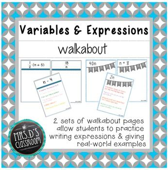 Variables & Expressions Walkabout with two sets: writing expressions and real-world examples ... half off for the first 48 hours after posting!
