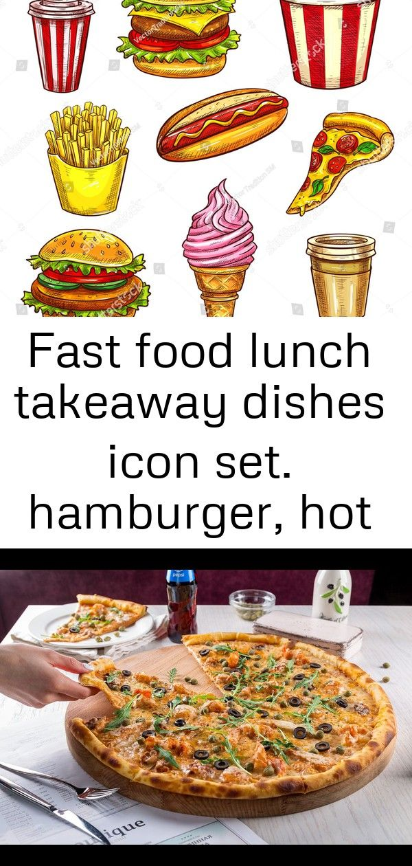 Fast Food Lunch Takeaway Dishes Icon Set Hamburger Hot Dog Pizza Coffee And Soda Drinks Chees 1 Vegan Fast Food Fast Food Menu Vegan Fast Food Options