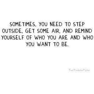 Inspirational.Doors, Remember This, Good Things, Deep Breath, So True, Fresh Air, Power Walks, Good Advice, True Stories