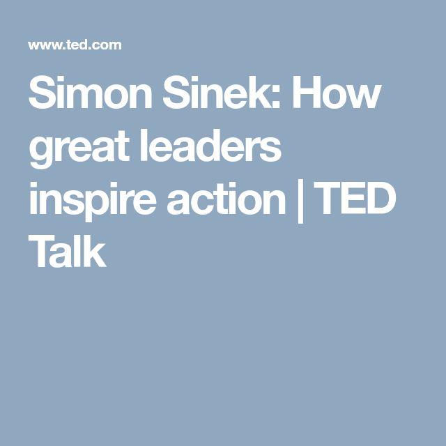 Simon Sinek: How great leaders inspire action | TED Talk