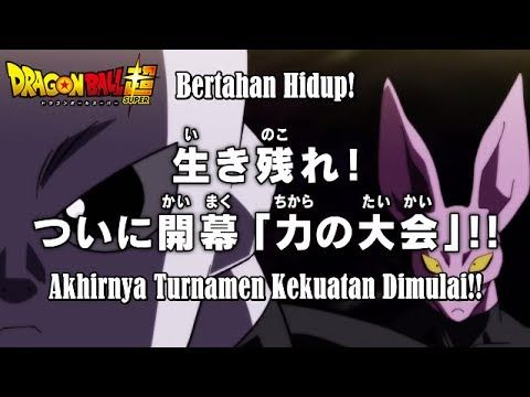 Dragon Ball Super Episode 97 Preview [HD] Tournament Dimulai