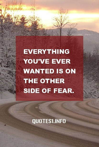 (Quotes:22 of 30) Everything you've ever wanted is on the other side of fear. #quotes #motivational