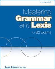 Mastering Grammar and Lexis for B2 Exams   Linguaglobe