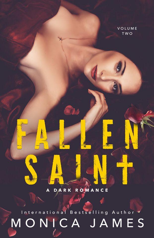 I Love Romance Cover Reveal Fallen Saint Vol 2 By Monica Jame Dark Romance Books Dark Romance Romance Series Books