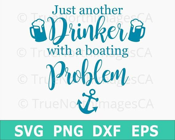 Anchor Svg Boat Svg Lake Life Svg Just Another Drinker With
