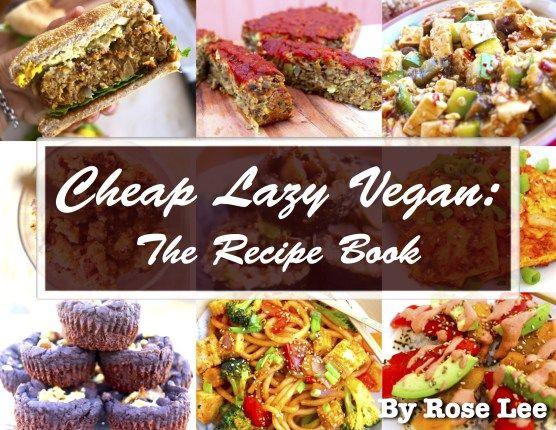 The 25 best cheap lazy vegan ideas on pinterest food processor cheap lazy vegan the recipe ebook cheap lazy vegan forumfinder Image collections