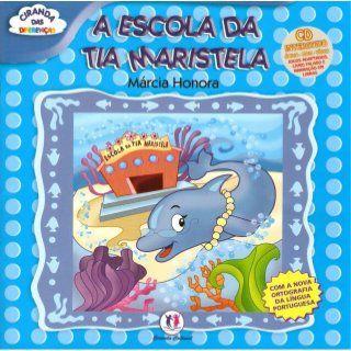 Escola da tia Maristela   – Livros de histórias infantis
