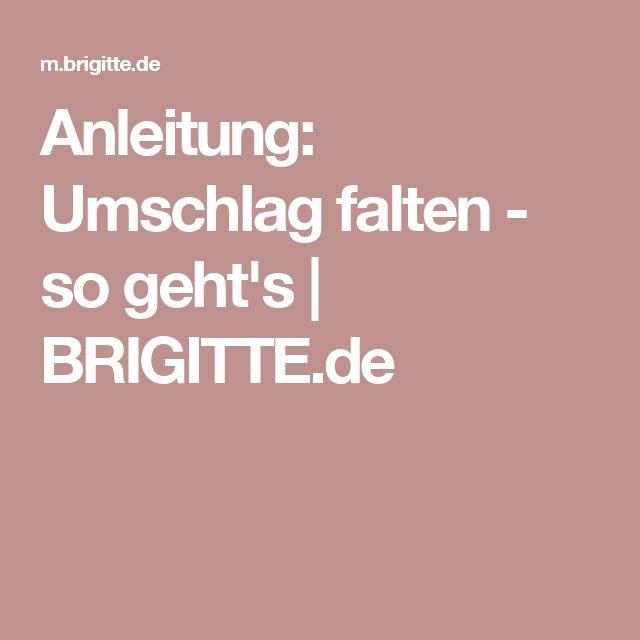 Anleitung: Umschlag falten - so geht's | BRIGITTE.de