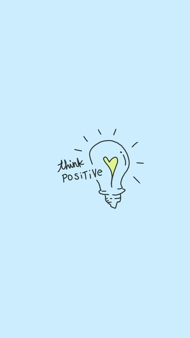 Think positive!~