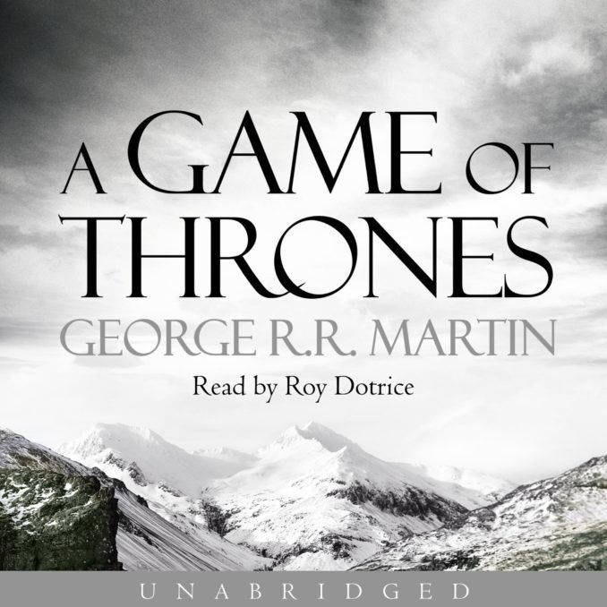 The Game of Thrones series by George R. R. Martin, narrated by Roy Dotrice