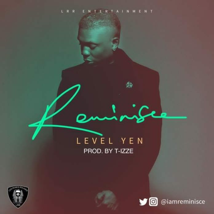 Reminisce goes in on his smashing new single #LevelYen, produced by T-Izze. Bar for bar, Reminisce shows his lyrical mastery as he teases and flaunts on this hip-hop number reminding us why he is a god of the street level flow. Take a listen below....    ITunes  Music Plus   #Exclusivemusicplus.com #Level yen #Music #Reminisce
