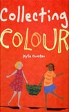 Picture Book of the Year, 2009: Collecting Colour | Kylie Dunstan