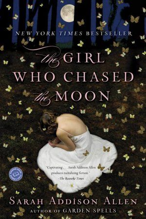 The Girl Who Chased the Moon—amazing book.  I'm re-reading all my Sarah Addison Allen books right now.  They're like literary comfort food.