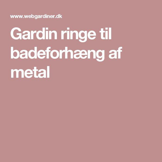 Gardin ringe til badeforhæng af  metal