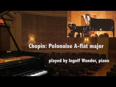 Ingolf Wunder - F. Chopin, Polonaise A-flat major, Op. 53