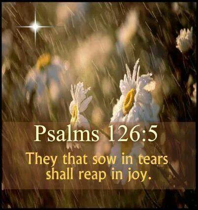 Psalm 126:5 | ️PSALMS 107-150 Holy Word of God | Pinterest ...