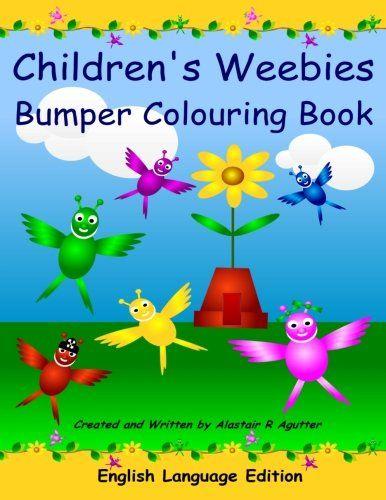 Children's Weebies Bumper Colouring Book: English Language Edition by Mr Alastair R Agutter http://www.amazon.co.uk/dp/1517425344/ref=cm_sw_r_pi_dp_Lfwawb0YKS8JZ