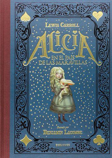 Alicia en el País de las Maravillas / Lewis Carroll / Benjamin Lacombe