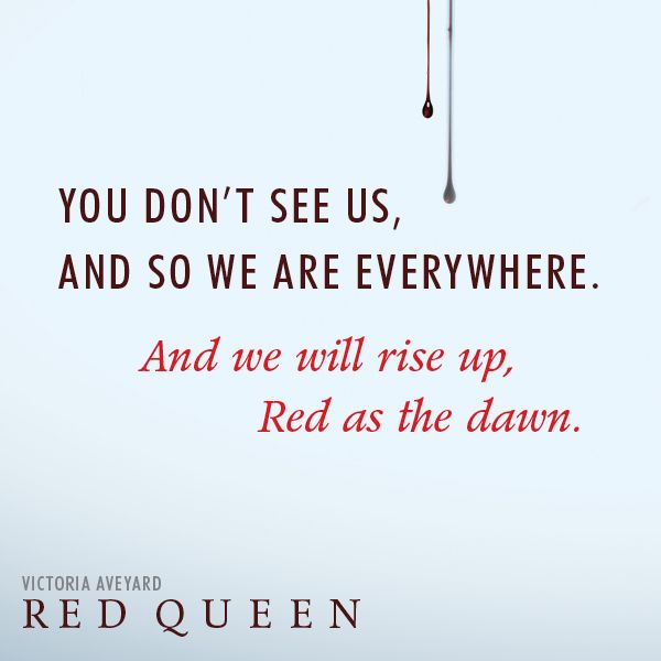 Quote from RED QUEEN by Victoria Aveyard