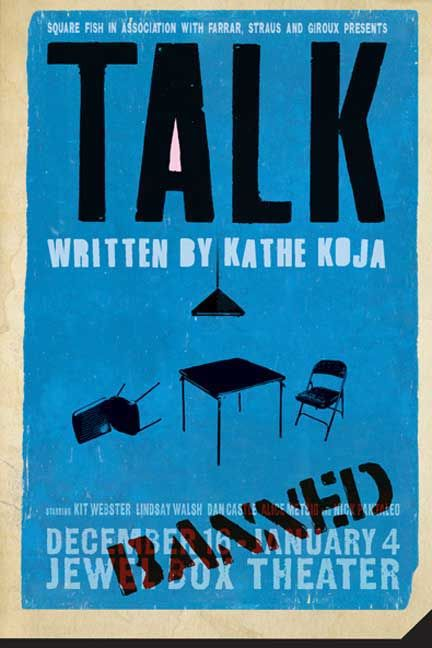 Talk, by Kathe Koja. Hoping to escape from himself for awhile, Kit auditions for a controversial school play and discovers his talent for acting, struggles with coming out, and both he and his co-star face crises in their view of themselves and in their close relationships. Told from two points of view.
