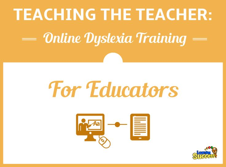Teaching the Teacher: Online Dyslexia Training for Educators: Teachers and tutors need training to help students with reading… #education