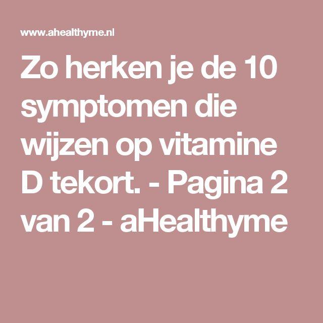 Zo herken je de 10 symptomen die wijzen op vitamine D tekort. - Pagina 2 van 2 - aHealthyme